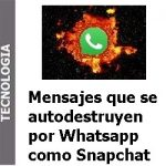 enviar_mensajes_que_se_autodestruyen_por_whatsapp_portada