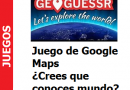 Juego de Google Maps ¿Crees que conoces el mundo?