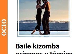 Baile kizomba, orígenes y técnica
