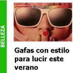 Elegir_unas_gafas_para_el_verano_Portada