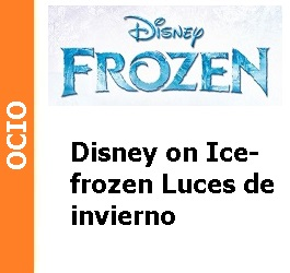 Ocio – Disney on Ice – Frozen