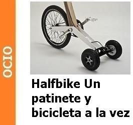 Ocio – Halfbike Un patinete y bicicleta a la vez