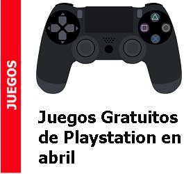 Juegos – Juegos Gratuitos de Playstation en abril