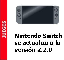 Juegos – Nintendo Switch se actualiza a la versión 2.2.0