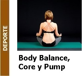 Body Balance, Core y Pump