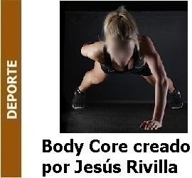 Deporte – Body Core creado por el español Jesús Rivilla
