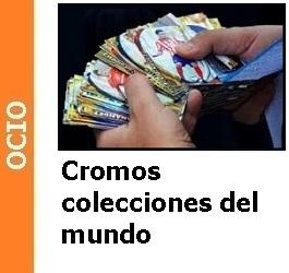 Cromos colecciones del mundo