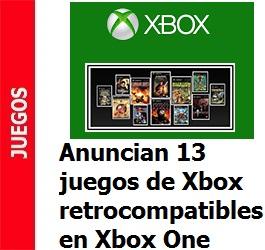 Anuncian los 13 primeros juegos de Xbox retrocompatibles en Xbox One