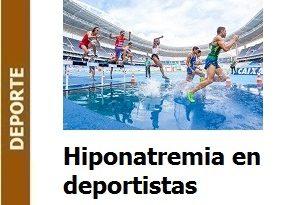 Deporte – Hiponatremia en deportistas