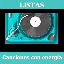 Lista Canciones con energía especial