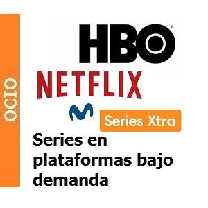 Series 2018 de las principales plataformas bajo demanda Netflix, HBO, Movistar