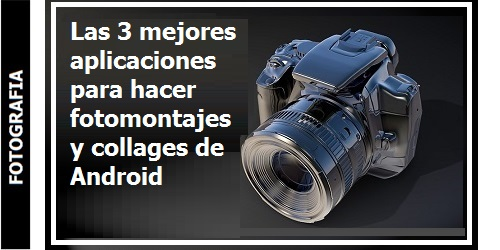 Las_3_mejores_aplicaciones_para_hacer_fotomontajes