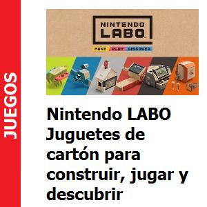 Nintendo LABO Juguetes de cartón para construir, jugar y descubrir