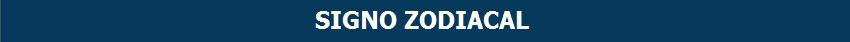 La imagen tiene un atributo ALT vacío; su nombre de archivo es ZODIACO_CABECERA.jpg
