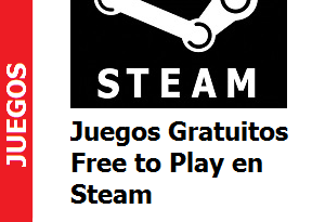 Juegos Gratuitos – Free to Play en Steam