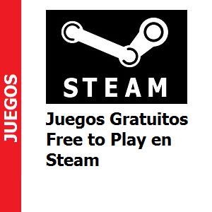 Juegos Gratuitos – Free to Play en Steam