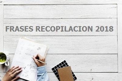 Frases recopilación 2018
