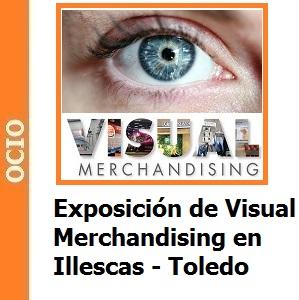 Exposición de Escaparatismo y visual Merchandising en Illescas Toledo