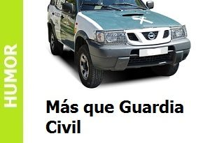 Más que Guardia Civil