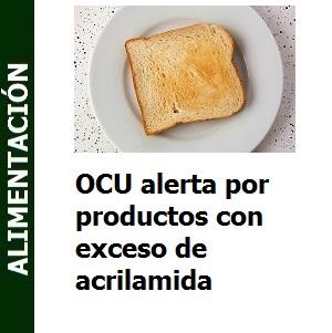 OCU alerta por productos con exceso de acrilamida