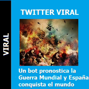 Un bot pronostica la Guerra Mundial y España conquista el mundo