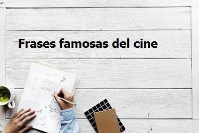 Frases_famosas_del_cine